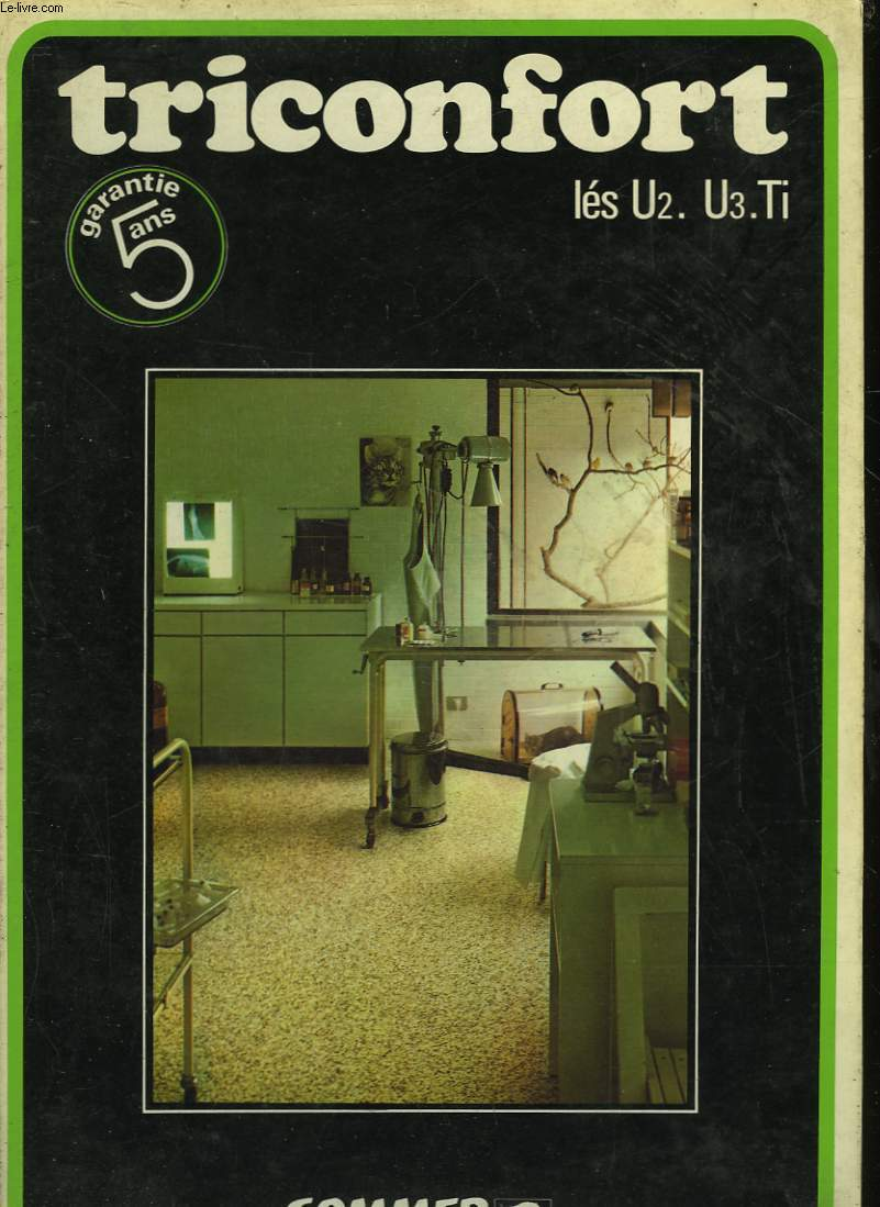 SOMMER - TRICONFORT - LES U2. U3 TI
