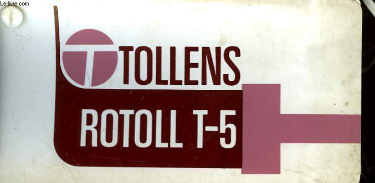 TOLLENS ROTOLL T-5