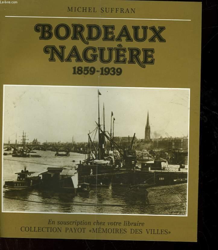 BORDEAUX NAGUERE - 1859-1939