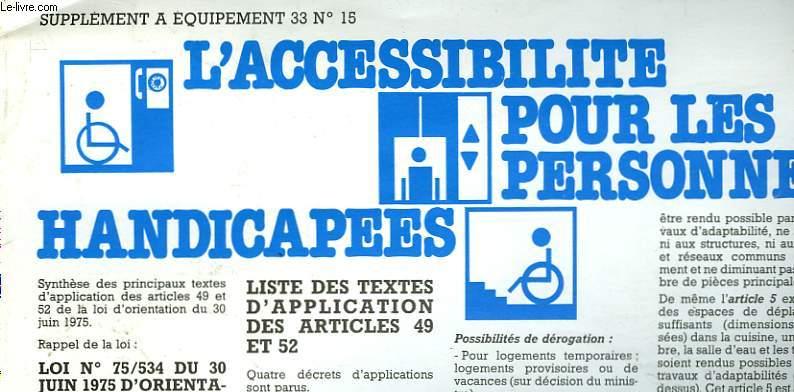 L'ACCESSIBILITE POUR LES PERSONNES HANDICAPEES