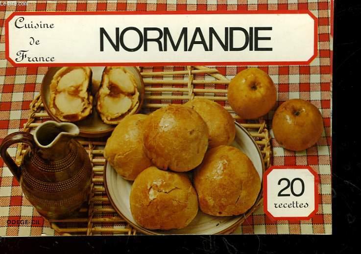 CUISINE DE FRANCE - NORMANDIE - 20 RECETTES