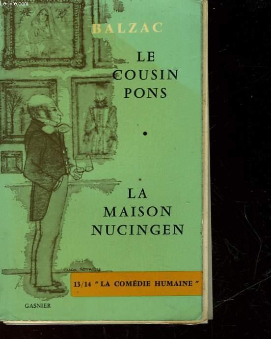 LE COUSIN PONS - LA MAISON NUCINGEN