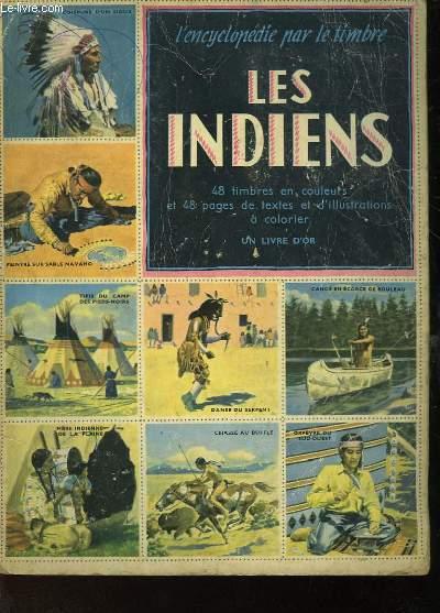 L'ENCYCLOPEDIE PAR LE TIMBRE - LES INDIENS