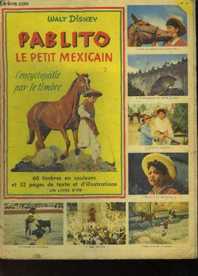 L'ENCYCLOPEDIE PAR LE TIMBRE - PABLITO LE PETIT MEXICAIN - N°33