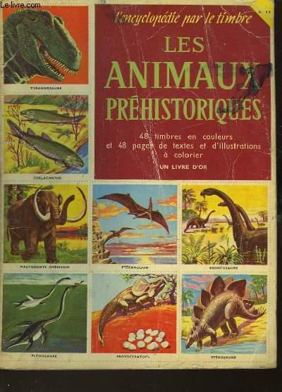L'ENCYCLOPEDIE PAR LE TIMBRE - LES ANIMAUX PREHISTORIQUES - N�19