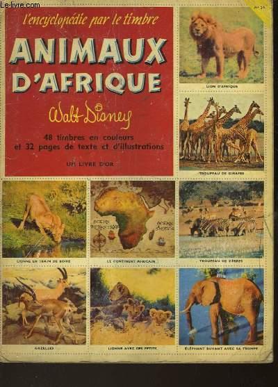 L'ENCYCLOPEDIE PAR LE TIMBRE - ANIMAUX D'AFRIQUE