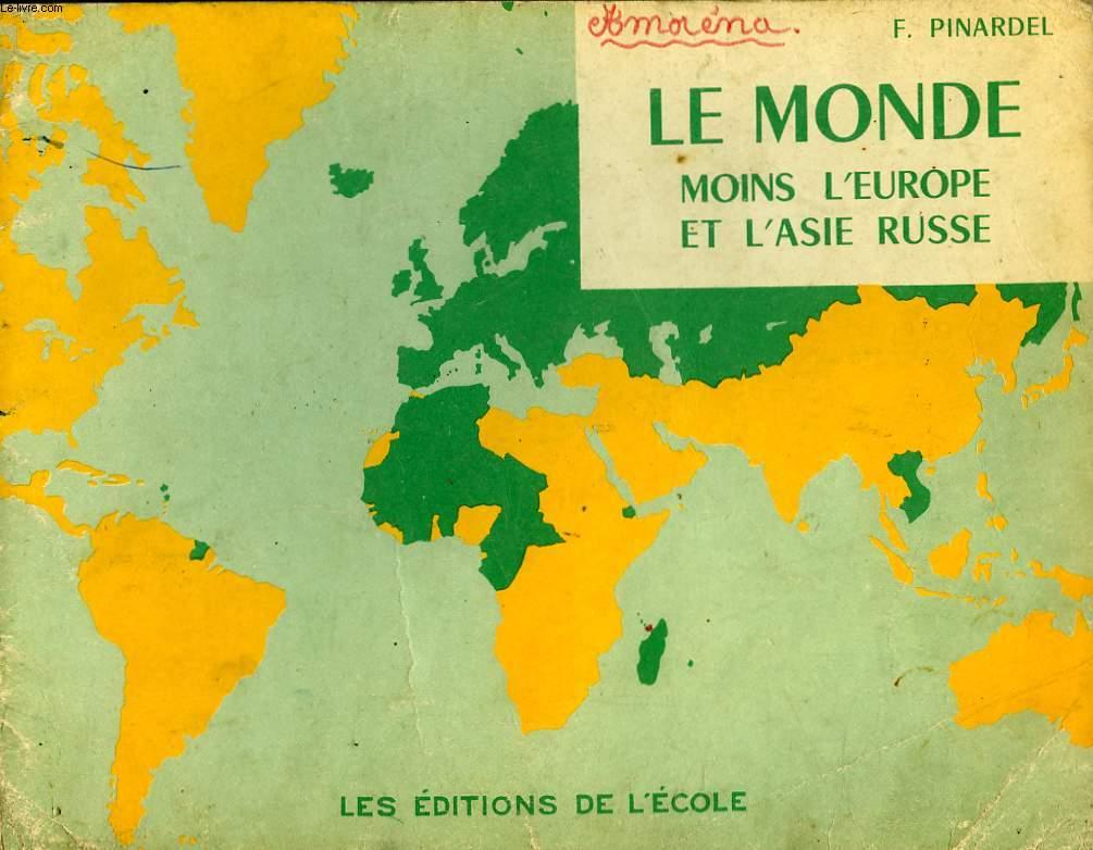 LE MONDE MOINS L'EUROPE ET L'ASIE RUSSE