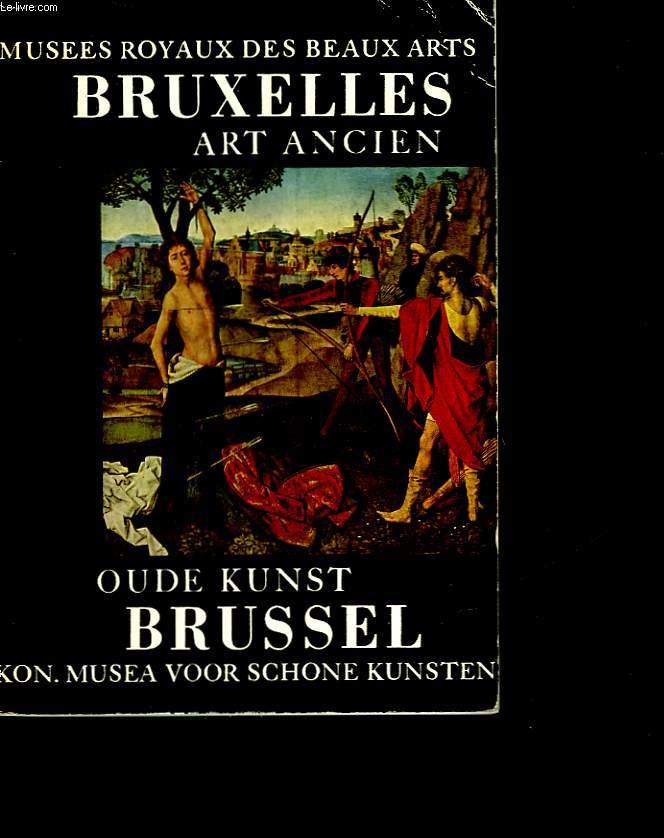 MUSEES ROYAUX DES BEAUX-ARTS DE BRUXELLE - ART ANCIEN OUDE KUNST