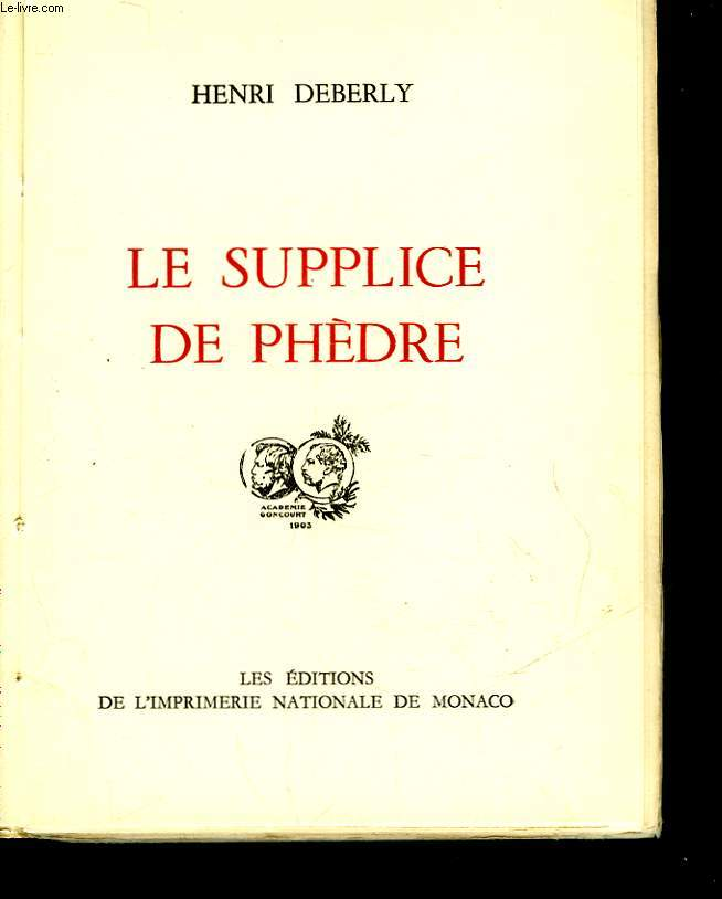 LE SUPPLICE DE PHEDRE