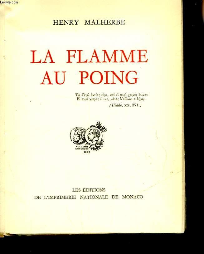 LA FLAMME AU POING