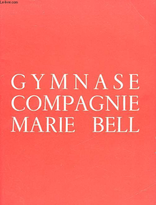 GYMNASE COMPAGNIE MARIE BELL