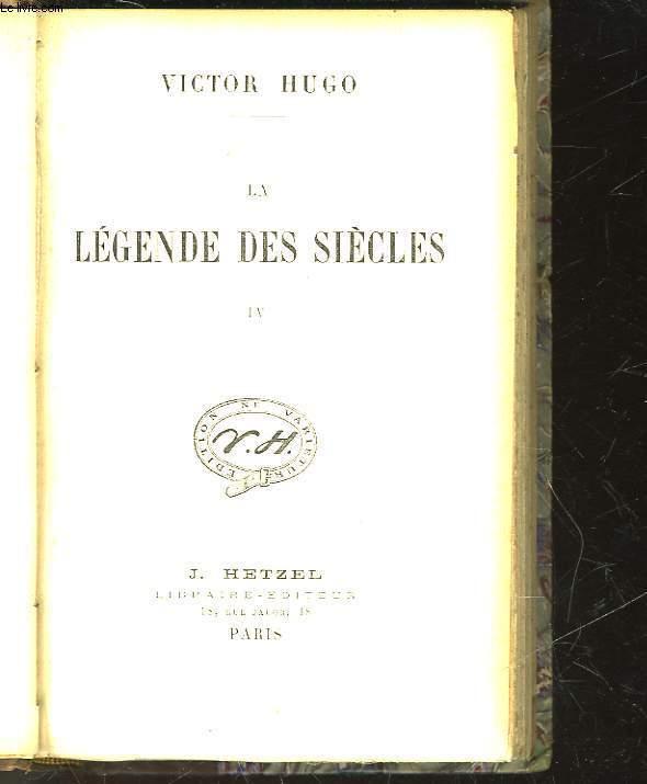LA LEGENDE DES SIECLES IV