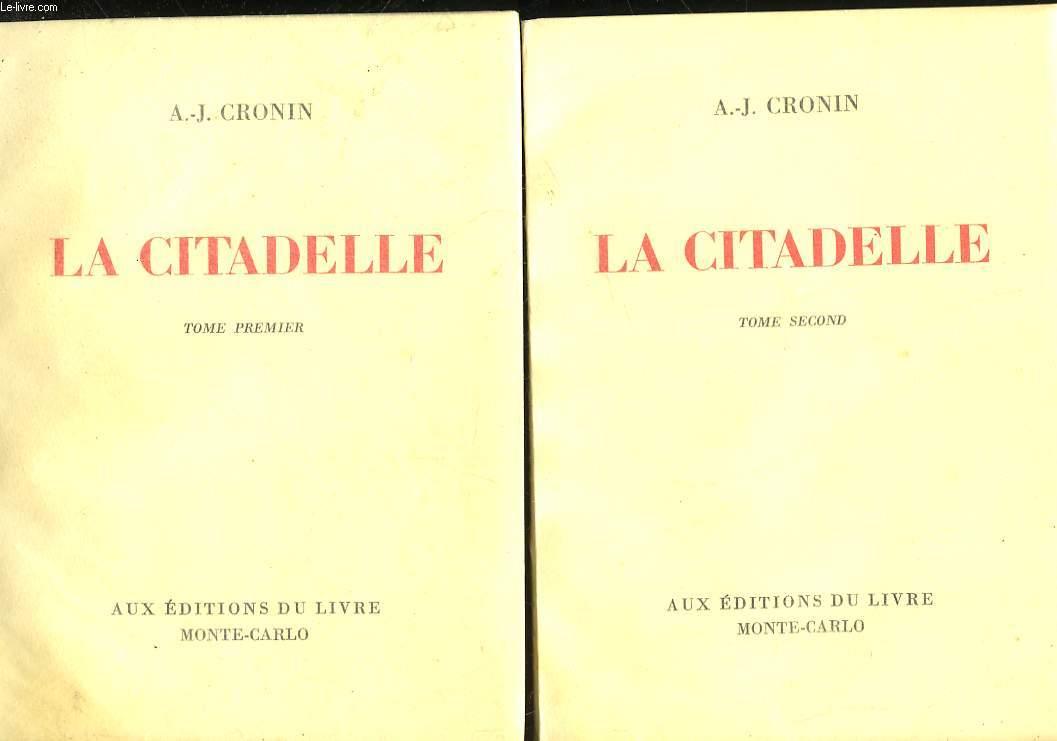 LA CITADELLE - 2 TOMES