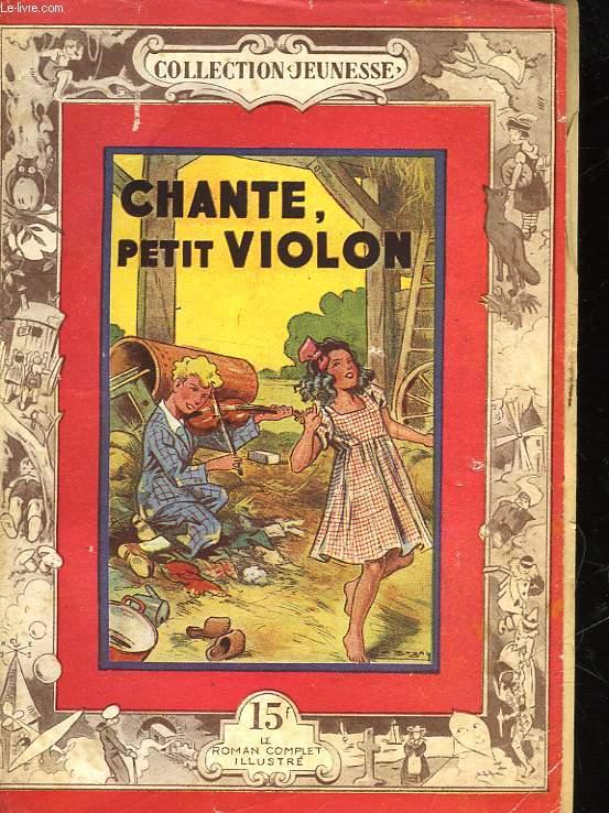 CHANTE, PETIT VIOLON - N°12