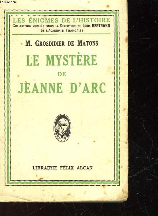 LE MYSTERE DE JEANNE D'ARC