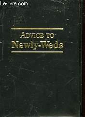 ADVICE TO NEWLY-WEDS
