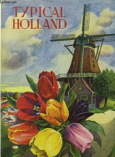 TYPICAL HOLLAND