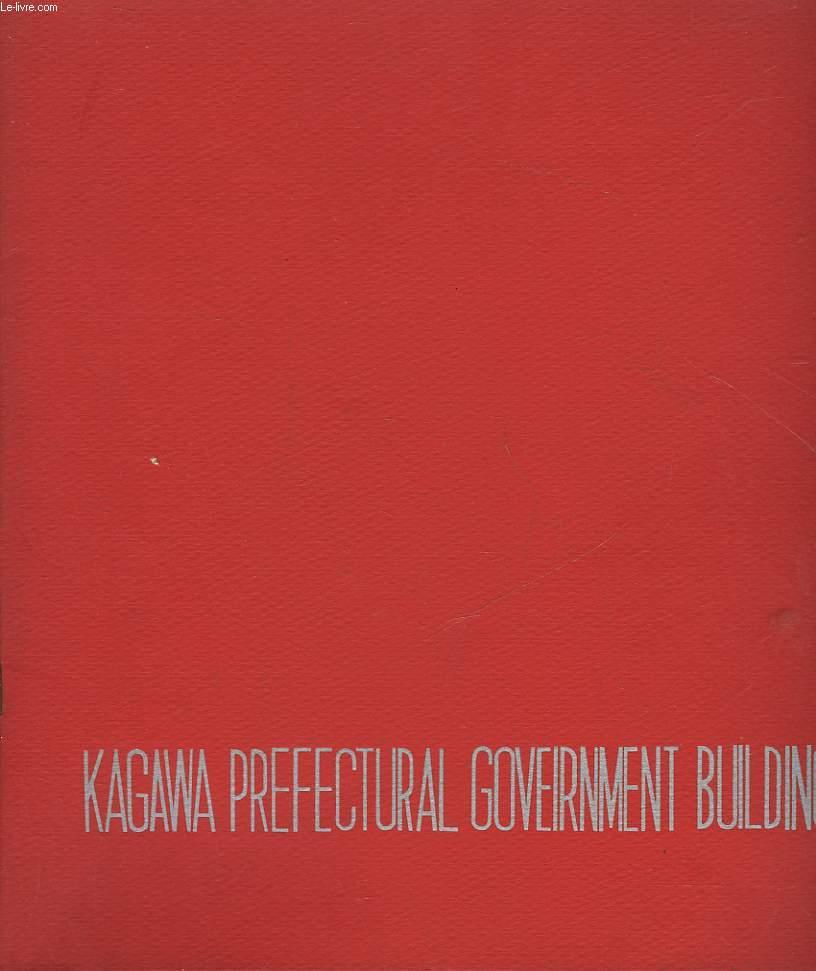 KAGAWA PERFECTURAL GOVEIRNMENT BULDING