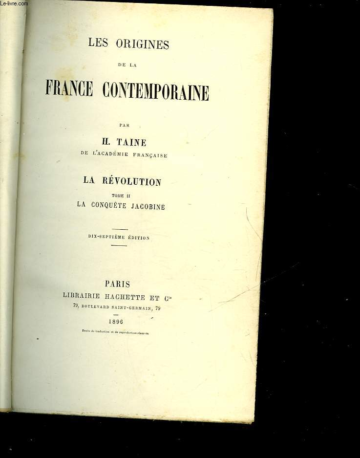 LES ORIGINES DE LA FRANCE CONTEMPORAINE - LA REVOLUTION - TOME II - LA CONQUETE JACOBINE