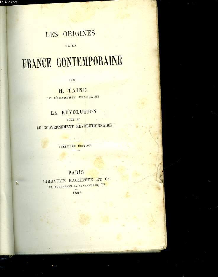 LES ORIGINES DE LA FRANCE CONTEMPORAINE - LA REVOLUTION - TOME 1 L'ARNARCHIE