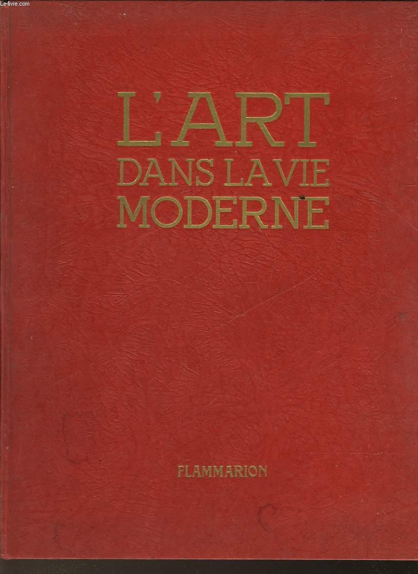 L'ART DANS LA VIE MODERNE