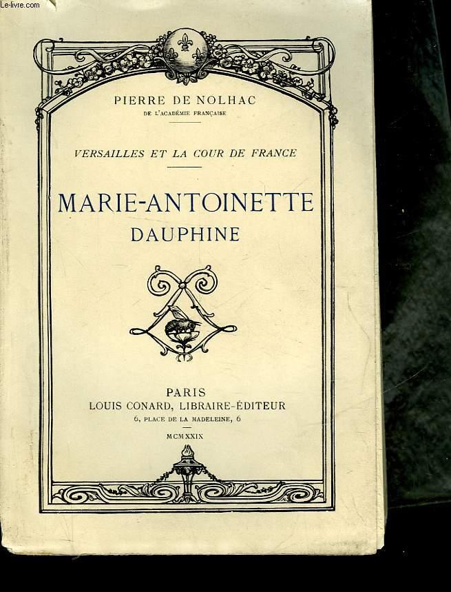 MARIE-ANTOINETTE DAUPHINE