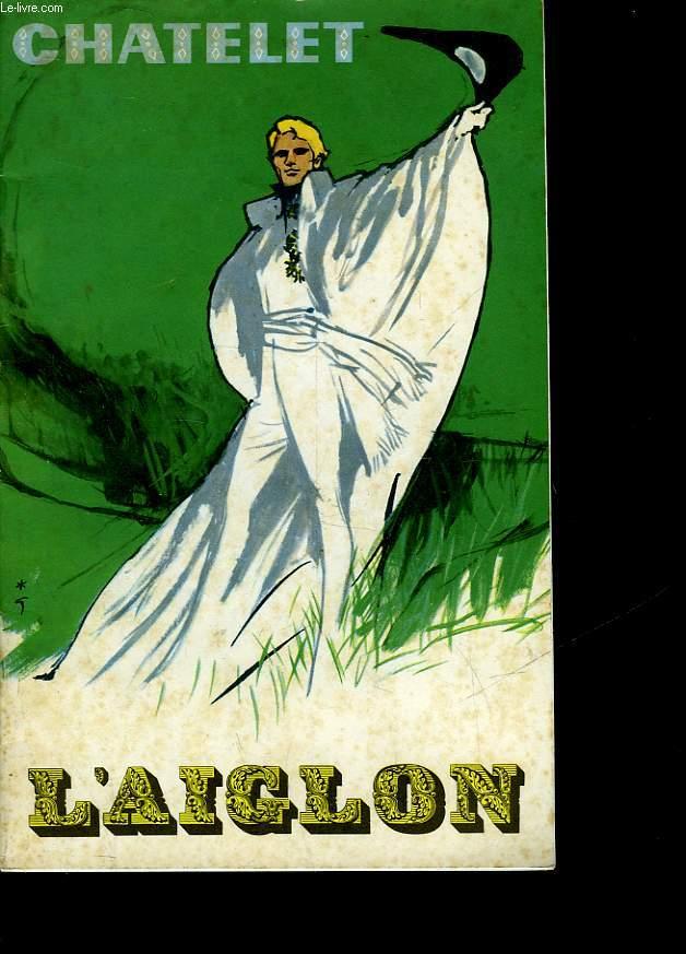 THEATRE DU CHATELET - L'AIGLON
