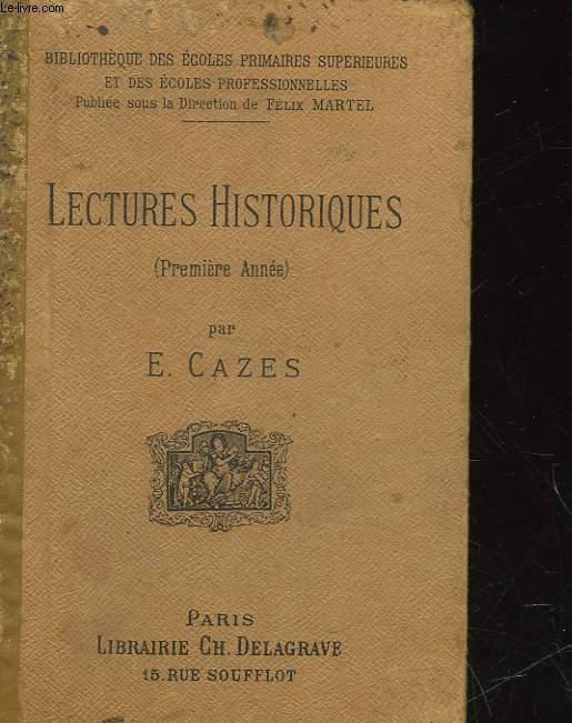 LECTURES HISTORIQUES - PREMIERE ANNEE