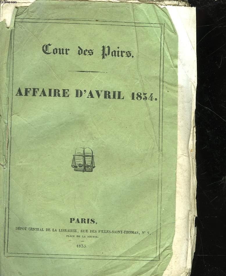 COUR DES PAIRS è AFFAIRE D'AVRIL 1834