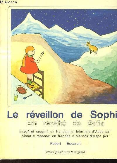 LE REVEILLON DE SOPHIE - ETH REVELHO DE SOFIA