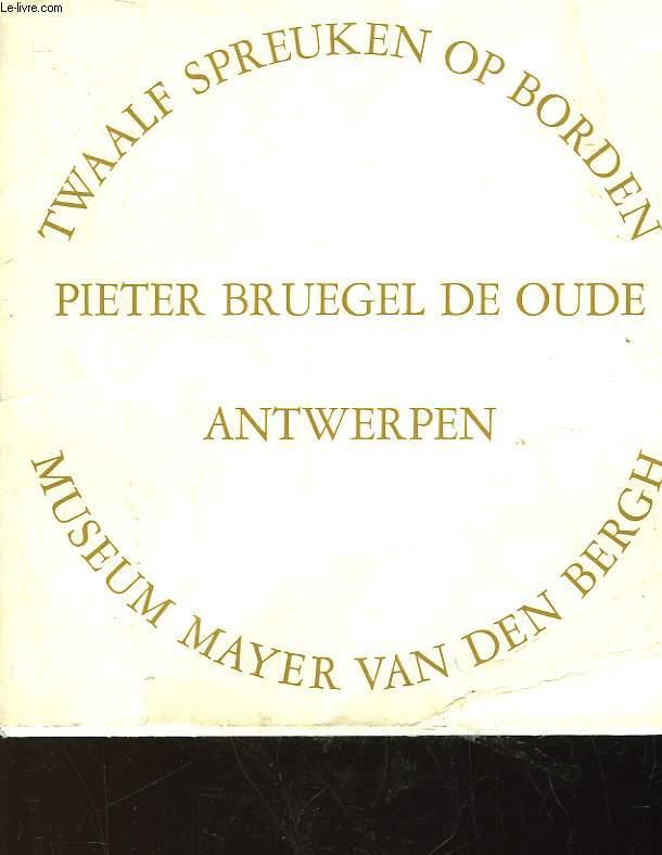 PIETER BRUGEL DE OUDE ANTWERPEN