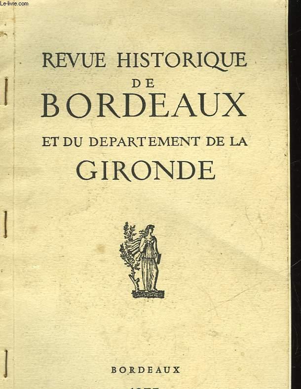 REVUE HISTORIQUE DE BORDEAUX ET DU DEPARTEMENT DE LA GIRONDE