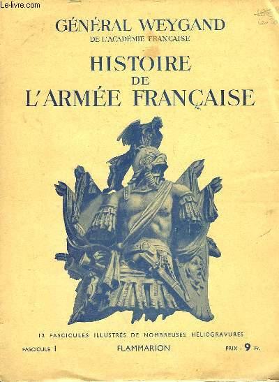 HISTOIRE DE L'ARMEE FRANCAISE - FASCICULE N°1