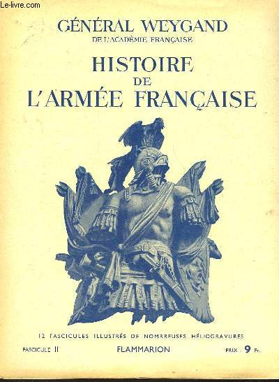 HISTOIRE DE L'ARMEE FRANCAISE - FASCICULE N°2