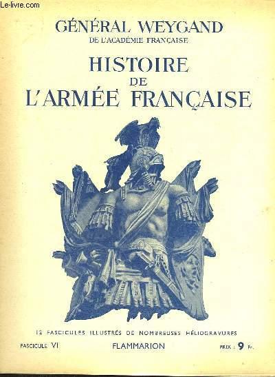 HISTOIRE DE L'ARMEE FRANCAISE - FASCICULE N°6
