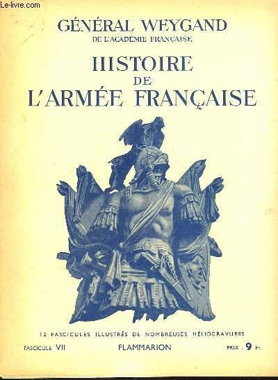 HISTOIRE DE L'ARMEE FRANCAISE - FASCICULE N°7