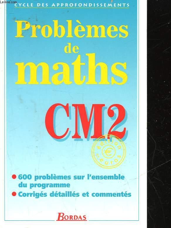 PROBLEMES DE MATHS CM2