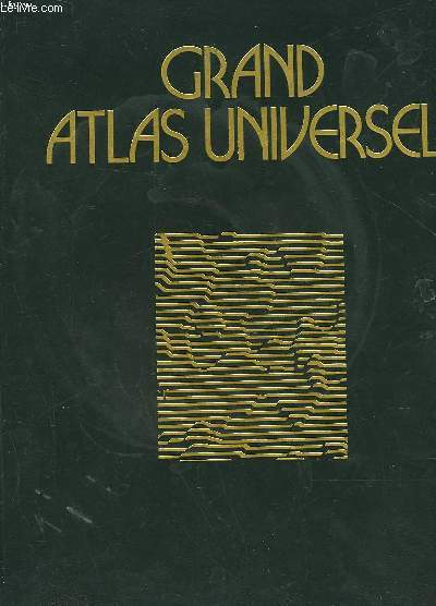 GRAND ATLAS UNIVERSEL