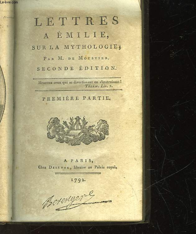 LETTRES A EMILIE SUR LA MYTHOLOGIE - EN 3 TOMES