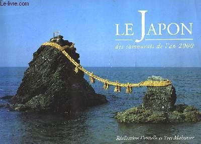 LE JAPON DES SAMOURAIS DE L'AN 2000