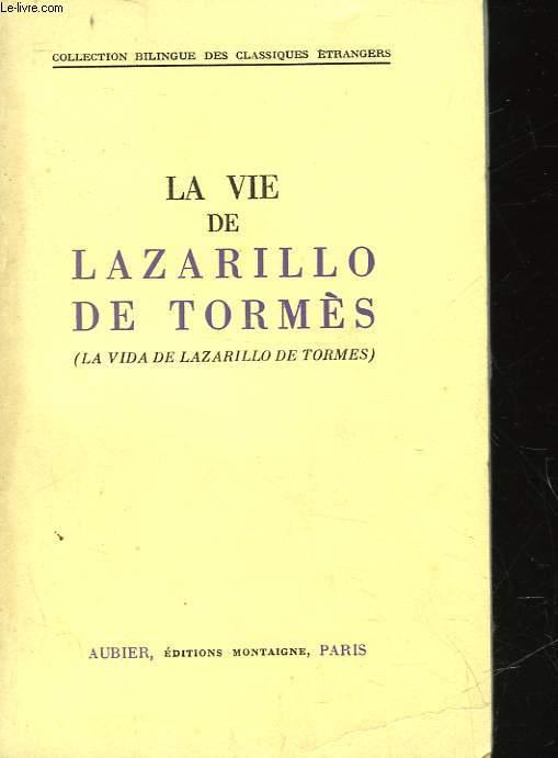 LA VIE DE LAZARILLO DE TORMES - LA VIDA DE LAZARILLO DE TORMES