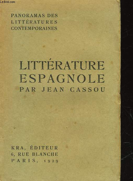 PANORAMA DE LA LITTERATURE ESPAGNOLE CONTEMPORAINE