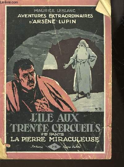 L'ILE AUX TRENTE CERCUEILS - 2° PARTIE : LA PIERRE MIRACULEUSE