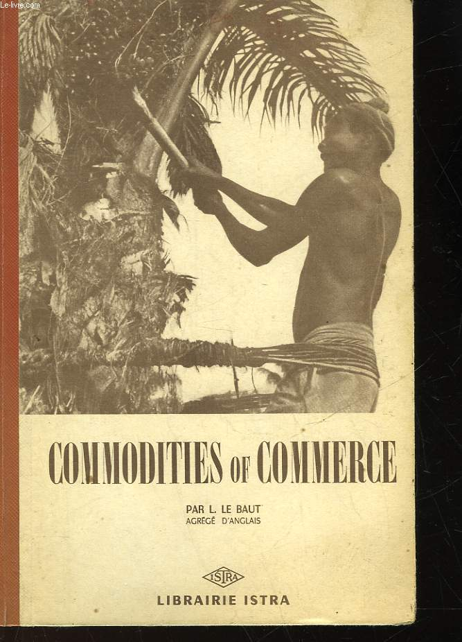 COMMODITIES OF COMMERCE