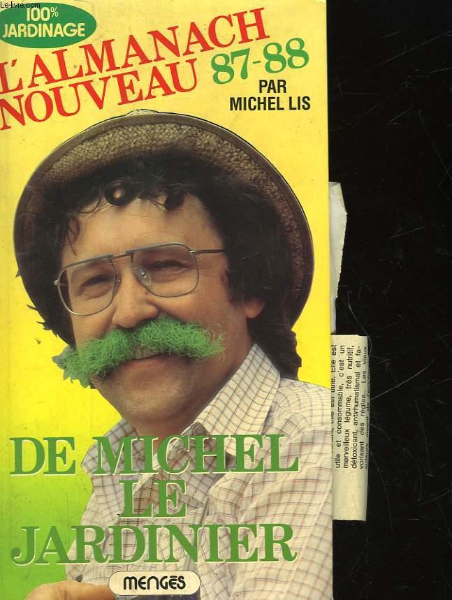 L'ALMANACH NOUVEAU 87-88 - DE MICHEL LE JARDINIER