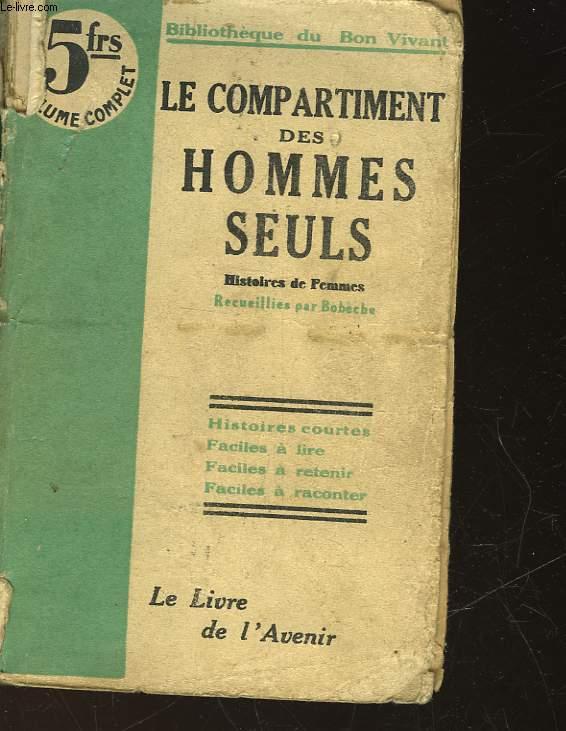LE COMPORTEMENT DES HOMMES SEULS
