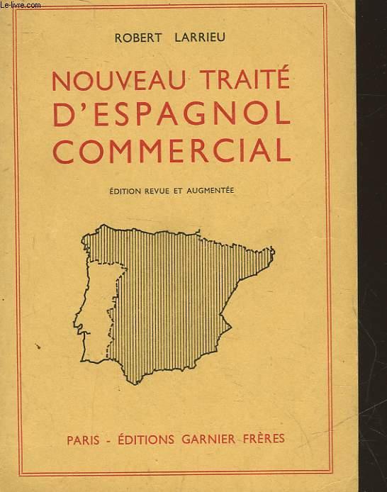 NOUVEAU TRAITE D'ESPAGNOL COMMERCIAL