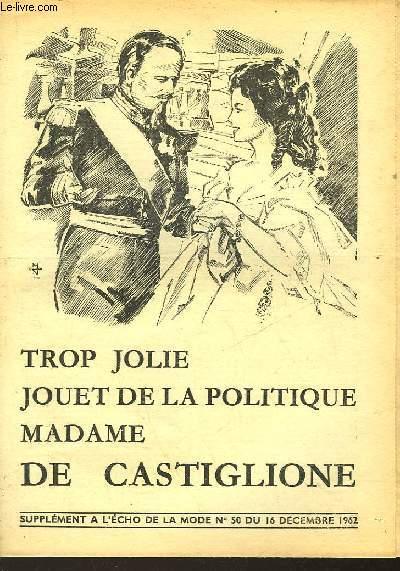 TROP JOLIE JOUET DE LA POLITIQUE MADAME CASTILIONE