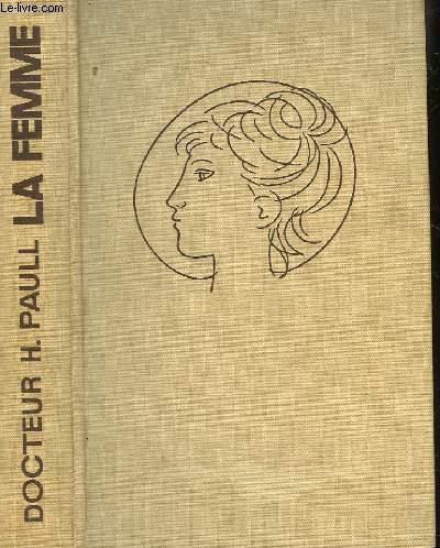 LA FEMME - UN TRAITE COMPLET D'INITIATION