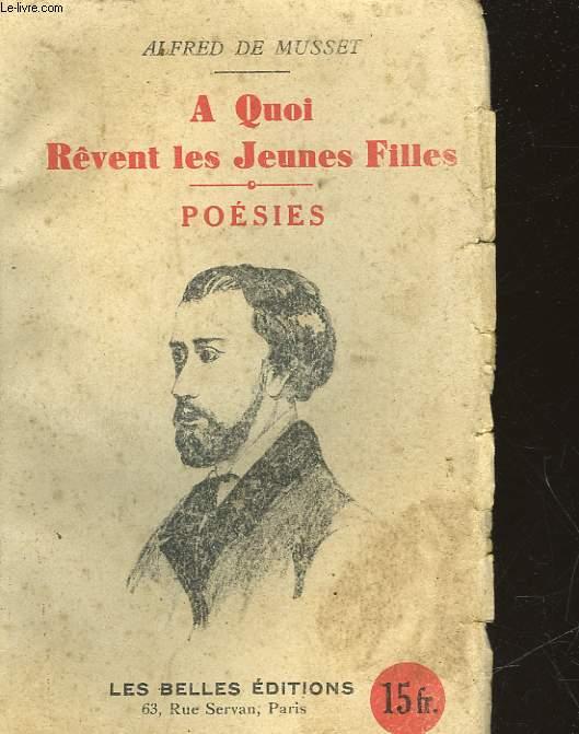 A QUOI REVENT LES JEUNES FILLES - POESIES